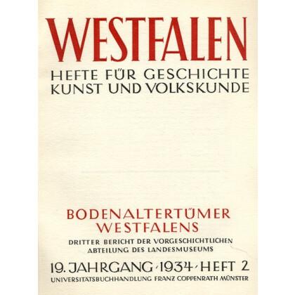 Bodenaltertümer Westfalens. Dritter Bericht der vorgeschichtlichen Abteilung des Landesmuseums 19. Jahrgang 1934 Heft 2