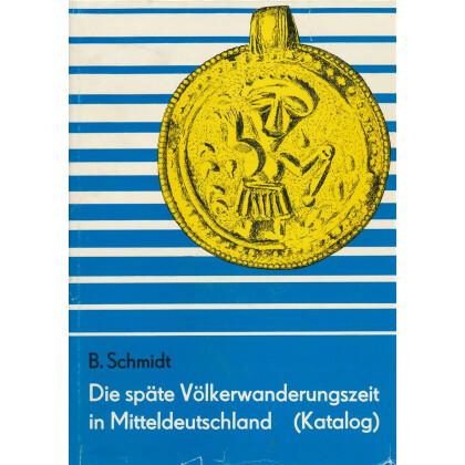 Die späte Völkerwanderungszeit in Mitteldeutschland Katalog - Südteil