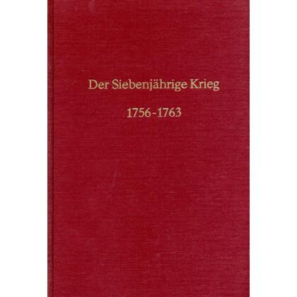 Die Kriege Friedrich des Großen - Der Siebenjährige Krieg 1756 - 1763, Zweiter Band: Prag, Text und Karten