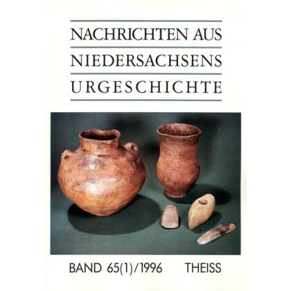 Nachrichten aus Niedersachsens Urgeschichte Band 65,1