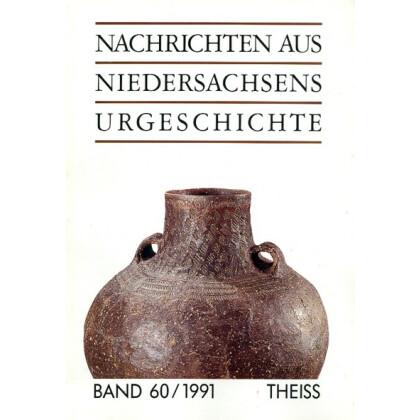 Nachrichten aus Niedersachsens Urgeschichte Band 60