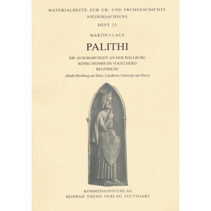 Palithi - Die Ausgrabungen an der Wallburg