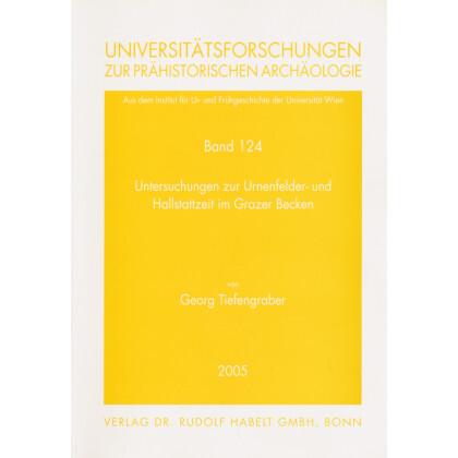 Untersuchungen zur Urnenfelder- und Hallstattzeit im Grazer Becken