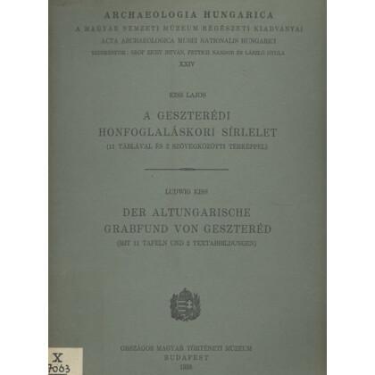 Der Altungarische Grabfund von Gesztered