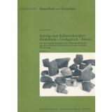 Beiträge zum Kulturenkomplex Hinkelstein Großgartach Rössen