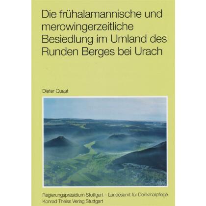 Die frühalamannische und merowingerzeitliche Besiedlung im Umland des Runden Berges bei Urach