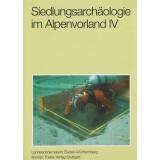 Siedlungsarchäologie im Alpenvorland IV -  Die Spätbronzezeit am nordwestlichen Bodensee. 2 Bände