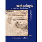 Archäologie in Berlin und Brandenburg, Jahrbuch 2001