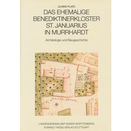 Das ehemalige Benediktinerkloster St. Januarius in Murrhardt. Archäologie und Baugeschichte