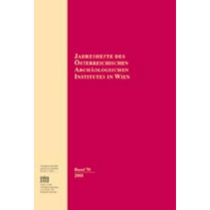 Jahreshefte des Österreichischen Archäologischen Instituts in Wien 71 - 2002