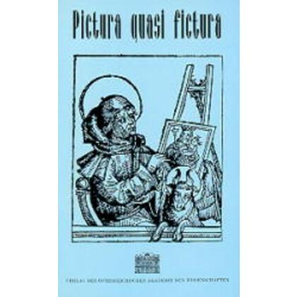 Pictura quasi fictura - Die Rolle des Bildes in der Erforschung von Alltag und Sachkultur des Mittelalters und der frühen Neuzeit