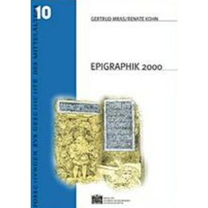 Epigraphik 2000 Neunte Fachtagung für mittelalterliche und neuzeitliche Epigraphik