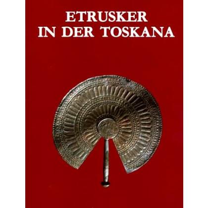 Etrusker in der Toskana - Etruskische Gräber der Frühzeit