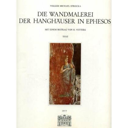 Die Wandmalerei der Hanghäuser in Ephesos. 2 Bände