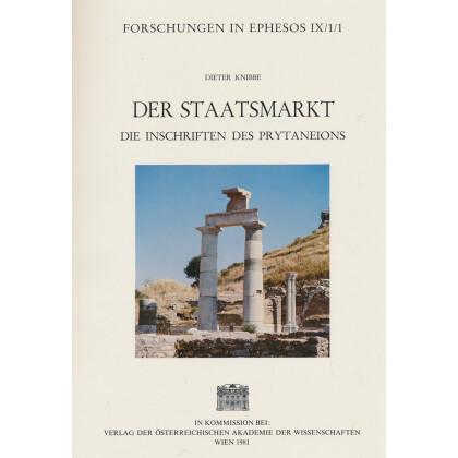 Der Staatsmarkt - Die Inschriften des Prytaneions. 1. Teil: Die Kureteninschriften und sonstige religiöse Texte