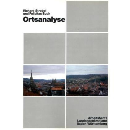 Ortsanalyse - Zur Erfassung und Bewertung historischer Bereiche