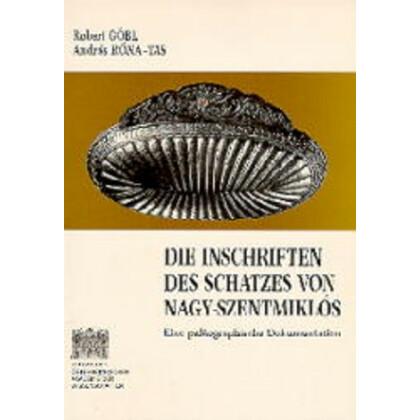 Die Inschriften des Schatzes von Nagy-Szentmiklós. Eine paläographische Dokumentation