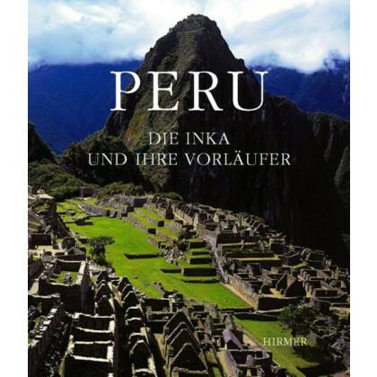 Peru - Die Inka und ihre Vorläufer