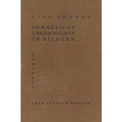 Pommersche Urgeschichte in Bildern, 2 Teile