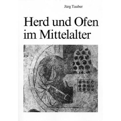 Herd und Ofen im Mittelalter