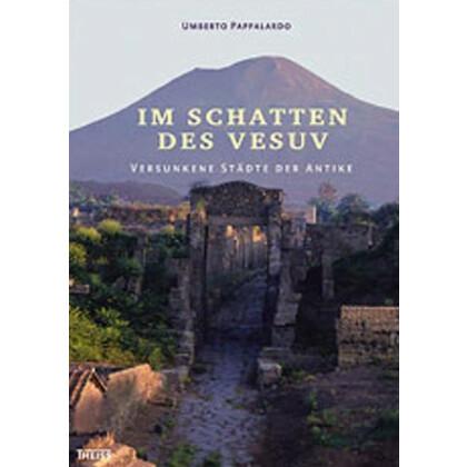 Im Schatten des Vesuv - Versunkene Städte der Antike