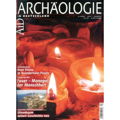 Archäologie in Deutschland. Heft 2006/4
