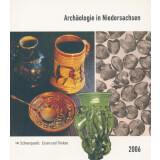 Archäologie in Niedersachsen, Band 9 - 2006. Essen...