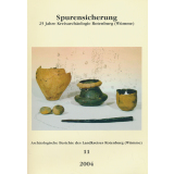 Spurensicherung - 25 Jahre Kreisarchäologie...