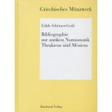 Bibliographie zur antiken Numismatik Thrakiens und Moesiens