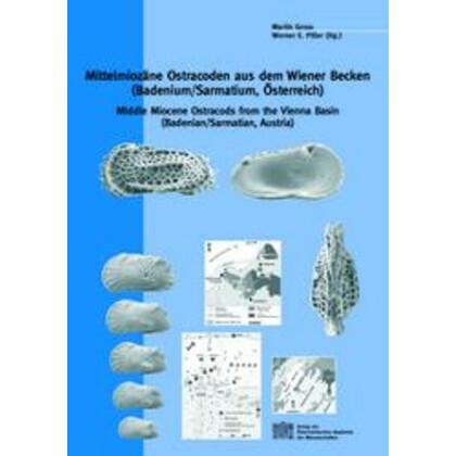 Mittelmiozäne Ostracoden aus dem Wiener Becken (Badenium/Sarmatium, Österreich). Middle Miocene Ostracods from the Vienna Basin (Badenian/Sarmatian, Austria)