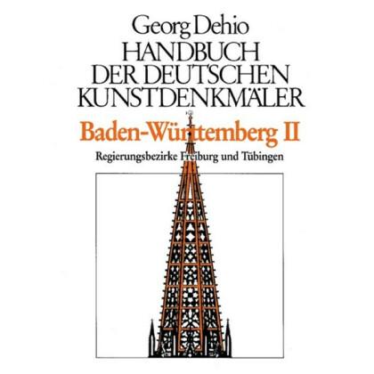 Baden-Württemberg II. Die Regierungsbezirke Freiburg und Tübingen