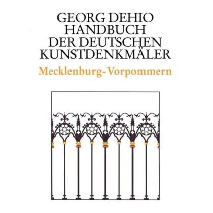 Mecklenburg-Vorpommern. Georg Dehio: Handbuch der Deutschen Kunstdenkmäler