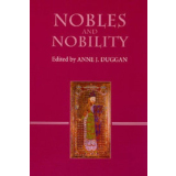 Nobles and Nobility in Medieval Europe. Concepts,...