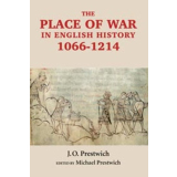 The Place of War in English History, 1066-1214. J.O....