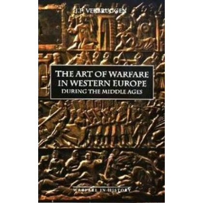 The Art of Warfare in Western Europe during the Middle Ages from the Eighth Century