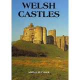 Welsh Castles. A Guide by Counties. Adrian Pettifer