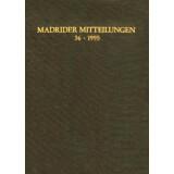 Madrider Mitteilungen, Band 36, 1995