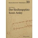 Der Siedlungsplatz Soest-Ardey
