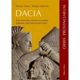 Dacia - Eine römische Provinz zwischen Karpaten und...
