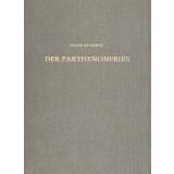 Der Parthenonfries - Katalog und Untersuchung