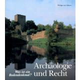 Archäologie und Recht - Was ist ein Baudenkmal