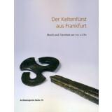 Der Keltenfürst aus Frankfurt