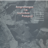 Ausgrabungen im teutschen Pompeji. Archäologische...