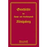 Geschichte der Haupt- und Residenzstadt Königsberg