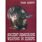 Ancient Armour and Weapons in Europe. Iron Period of the...