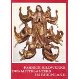 Farbige Bildwerke des Mittelalters im Rheinland....