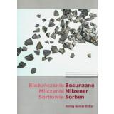 Besunzane - Milzener - Sorben - Die slawische Oberlausitz...