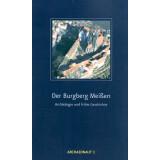 Der Burgberg Meißen. Archäologie und...
