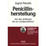 Penicillinherstellung - Von den Anfängen bis zur...