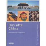 Das alte China - Theiss WissenKompakt